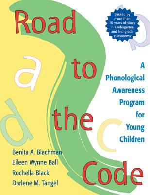 Road to the Code: A Phonological Awareness Program for Young Children 9781557664389