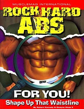 Rock Hard ABS for You!: Shape Up That Waistline 9781552100172