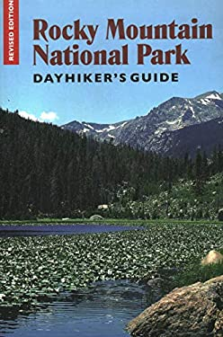 Rocky Mountain National Park Dayhiker's Guide 9781555663407