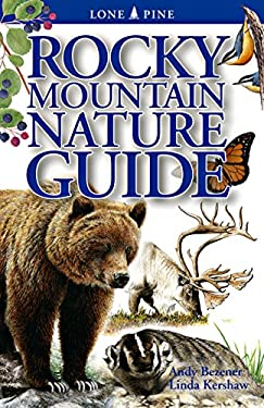 Rocky Mountain Nature Guide 9781551051789