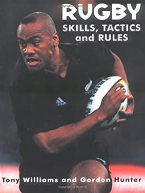 Rugby Skills, Tactics and Rules 9781552095461