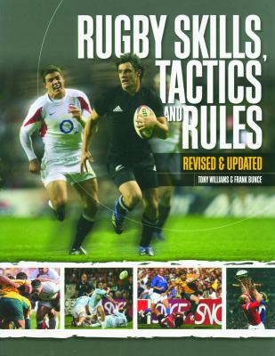Rugby Skills, Tactics and Rules 9781554073795