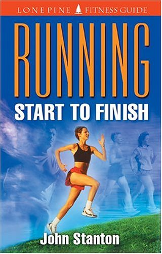 Running: Start to Finish 9781551050966