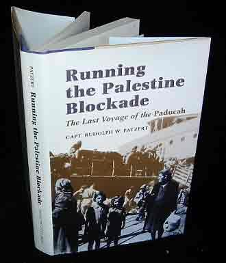 Running the Palestine Blockade: The Last Voyage of the Paducah 9781557506795