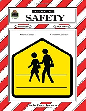 Safety Thematic Unit 9781557342553