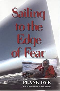 Sailing to Edge of Fear 9781551092836