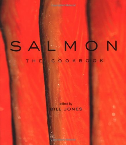 Salmon: The Cookbook 9781552856451