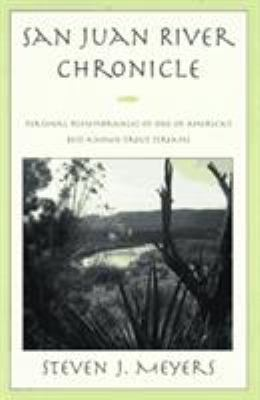 San Juan River Chronicles 9781558216006
