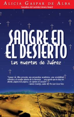 Sangre en el Desierto: Las Muertas de Juarez = Desert Blood 9781558855182