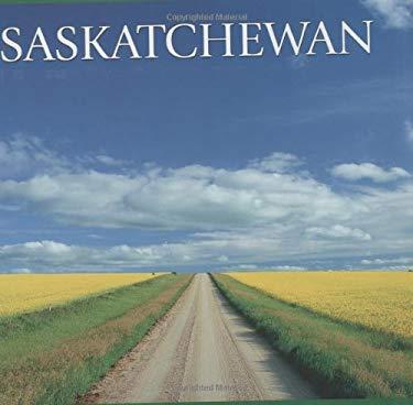 Saskatchewan 9781552850787