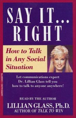 Say It Right How to Talk in Any Social Situations