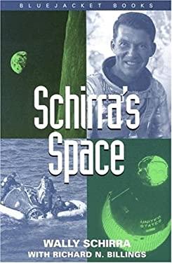 Schirra's Space 9781557507921