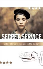 Secret Service: Untold Stories of Lesbians in the Military 6869101