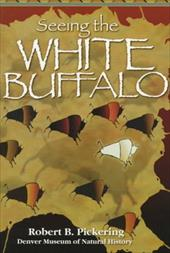 Seeing the White Buffalo 6866355