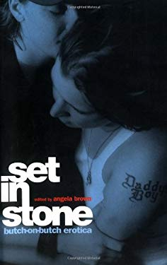 Set in Stone: Butch-On-Butch Erotica 9781555835804