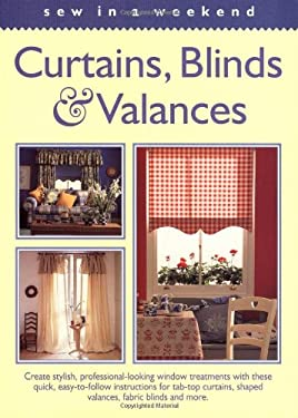 Sew in a Weekend - Curtains, Blinds & Valances 9781558704930