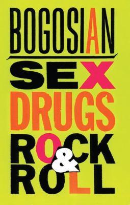 Sex, Drugs, Rock & Roll 9781559361248