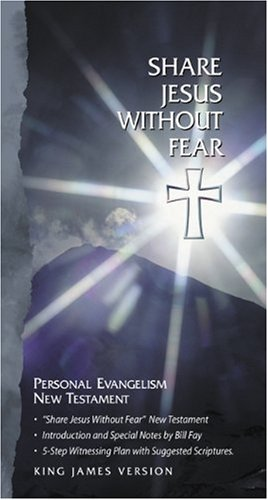Share Jesus Without Fear New Testament-KJV 9781558197930