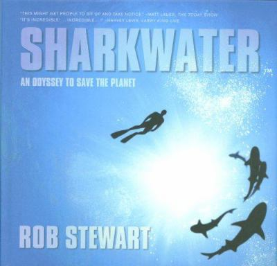 Sharkwater: The Photographs 9781552639719