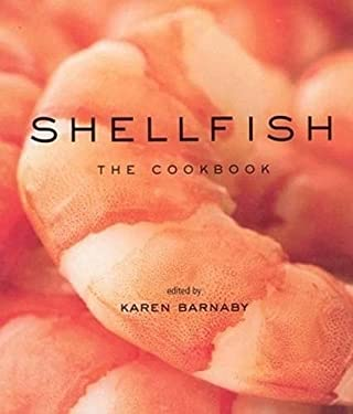 Shellfish: The Cookbook 9781552859254