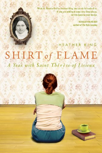 Shirt of Flame: A Year with St. Therese of Lisieux 9781557258083
