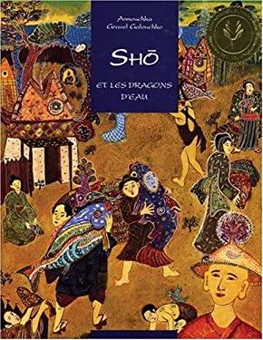 Sho Et Les Dragons D'Eau 9781550373998
