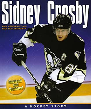 Sidney Crosby: A Hockey Story 9781551096643