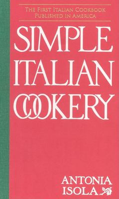Simple Italian Cookery 9781557095732