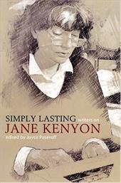 Simply Lasting: Writers on Jane Kenyon 6871957