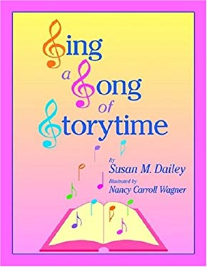 Sing a Song of Storytime [With CDROM] 9781555705763