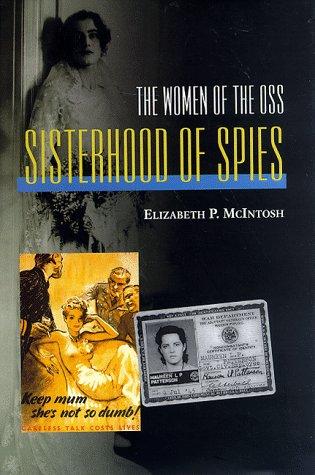 Sisterhood of Spies: The Women of the OSS 9781557505989