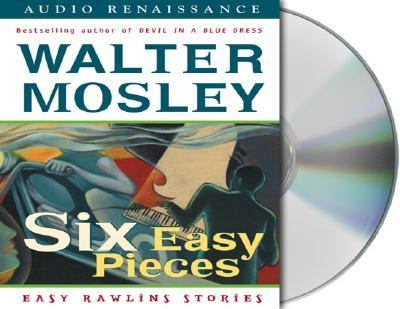 Six Easy Pieces: Easy Rawlins Stories 9781559279161