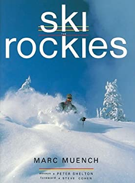 Ski the Rockies 9781558681965
