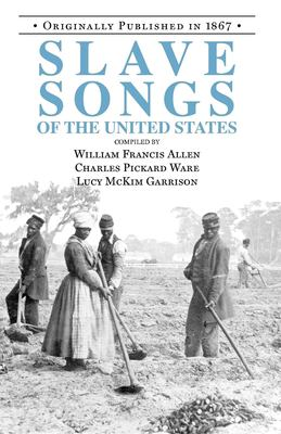 Slave Songs of the United States 9781557094346