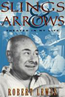 Slings and Arrows: Theater in My Life 9781557832443