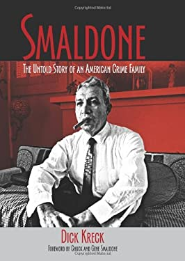 Smaldone: The Untold Story of an American Crime Family 9781555917180