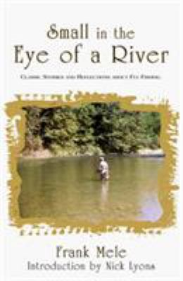 Small in the Eye of a River 9781558219632