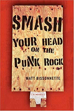 Smash Your Head on the Punk Rock 9781550961003