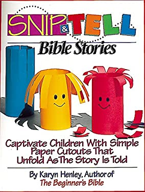 Snip-And-Tell Bible Stories 9781559451925