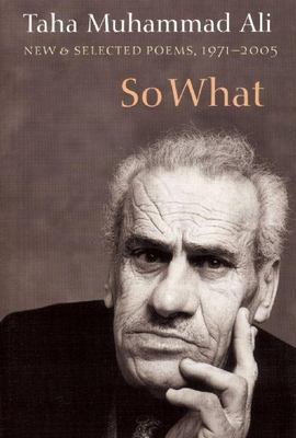So What: New & Selected Poems, 1971-2005 9781556592454