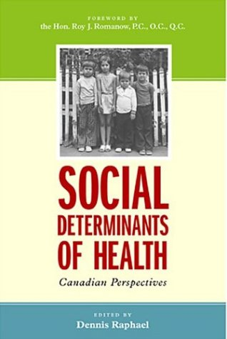 Social Determinants of Health: Canadian Prespectives 9781551302379