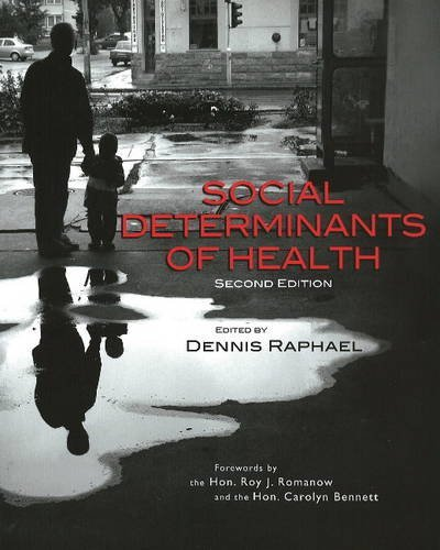 Social Determinants of Health: Canadian Perspectives 9781551303505