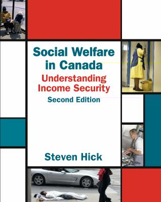 Social Welfare in Canada: Understanding Income Security 9781550771688
