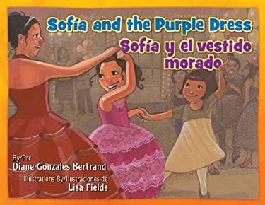 Sofia and the Purple Dress / Sofia y El Vestido Morado 9781558857018