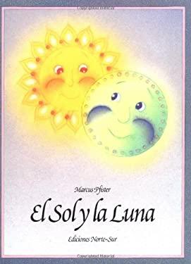 Sol y La Luna Sun and Moon 9781558583412