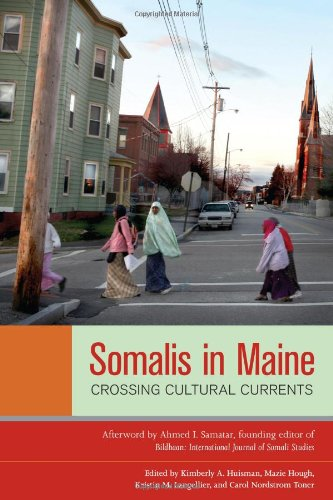 Somalis in Maine: Crossing Cultural Currents 9781556439261