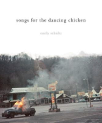 Songs for the Dancing Chicken 9781550227697