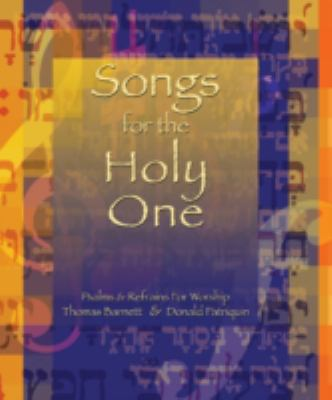 Songs for the Holy One: Pslams and Refrains for Worship 9781551454979