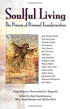 Soulful Living: The Process of Personal Transformation 9781558746756