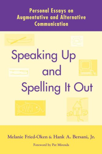 Speaking Up and Spelling It Out 9781557664471
